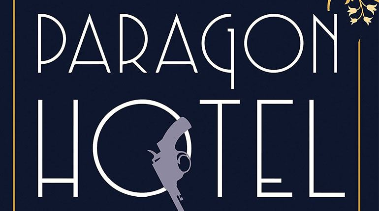 Book cover for The Paragon Hotel by Lindsay Faye, depicting the book title with a falling pistol.