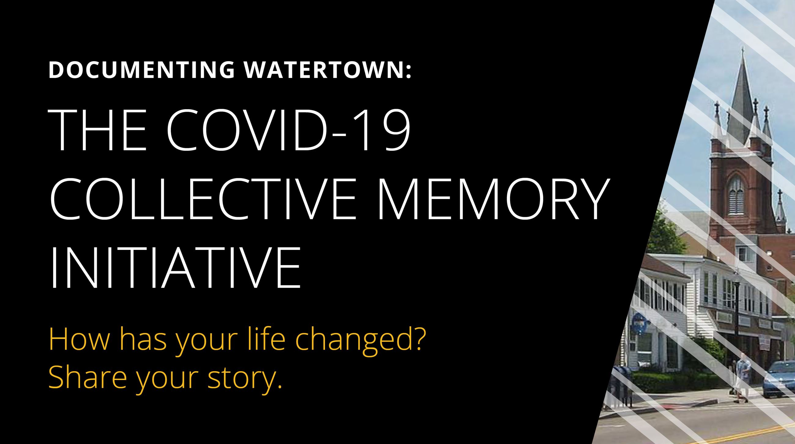 "Banner with the text. ""COVID-19 Collective Memory Initiative"""