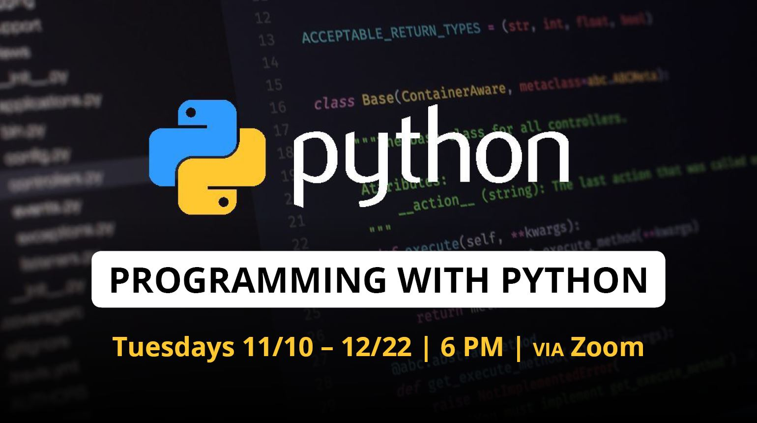 "Banner with the text, ""Programming with Python - November 2020 via Zoom"""