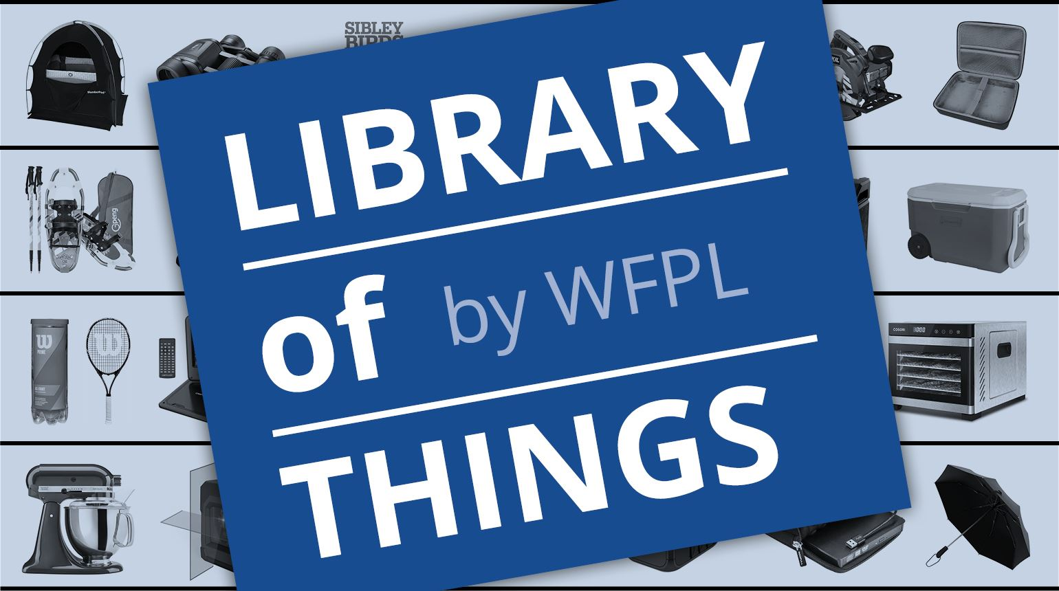 "Banner with the text, ""Library of Things by WFPL"" and black outlines of objects."
