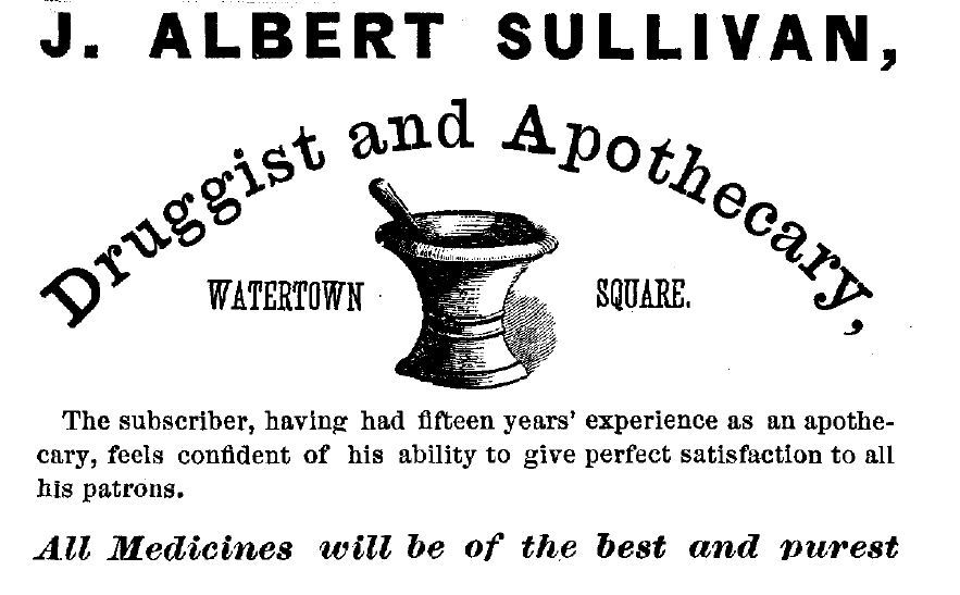 J. Albert Sullivan Druggist and Apothecary advertisement from 1869