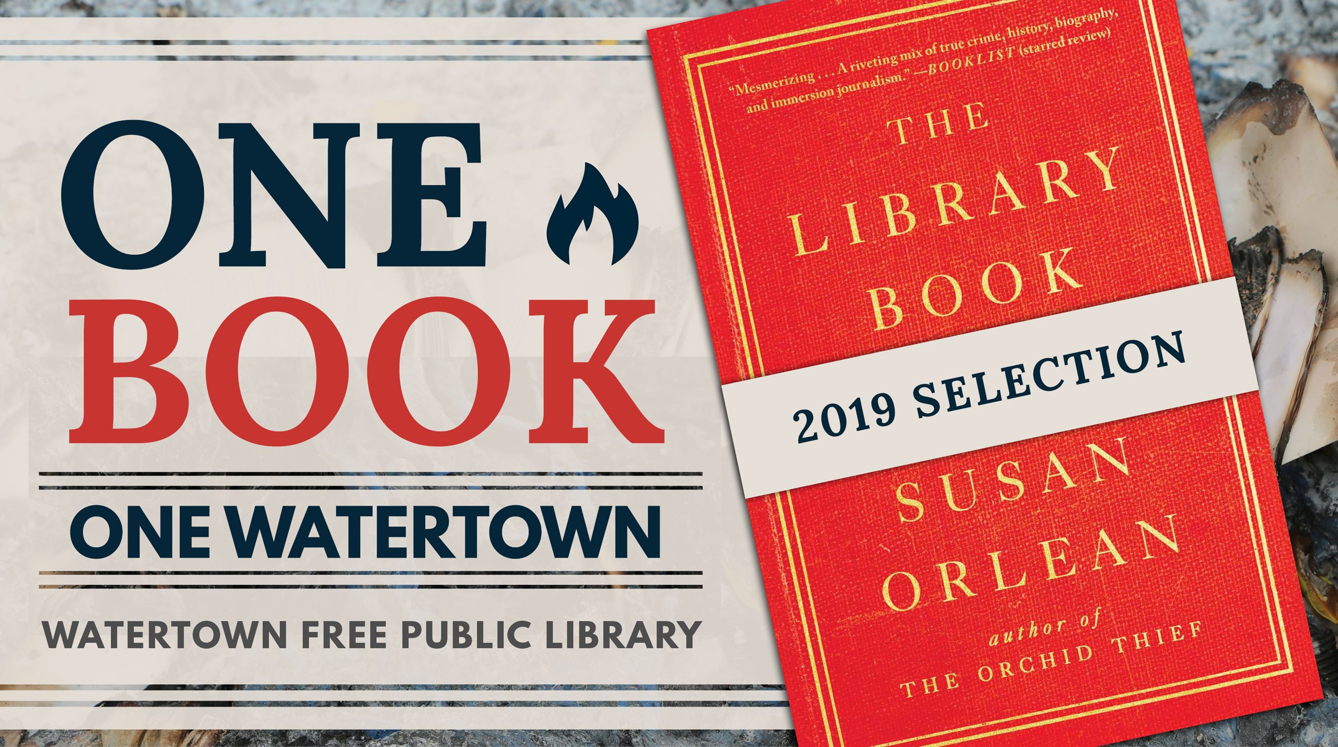 One Book, One Watertown 2019 selection is The Library Book by Susan Orlean