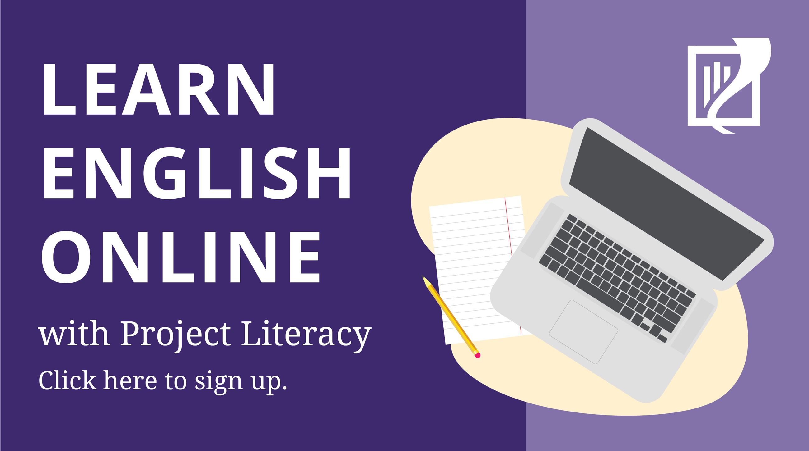 "Banner with the text. ""Project Literacy: Online English Classes"""
