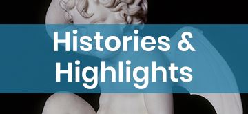Histories and Highlights