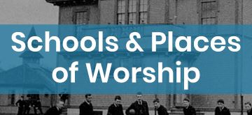 Schools and Places of Worship